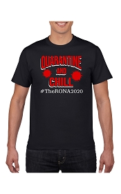 Quarantine and Chill Shirt